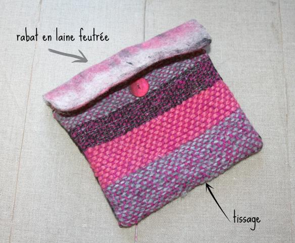 pochette laine feutrée et tissage